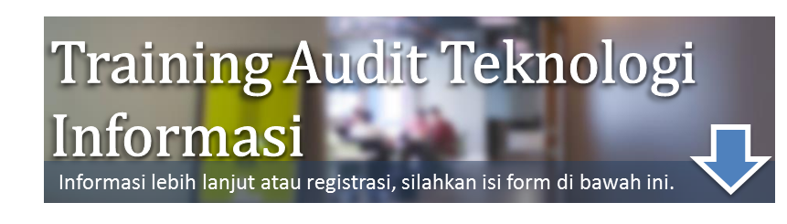 training Audit Tata Kelola Teknologi Informasi