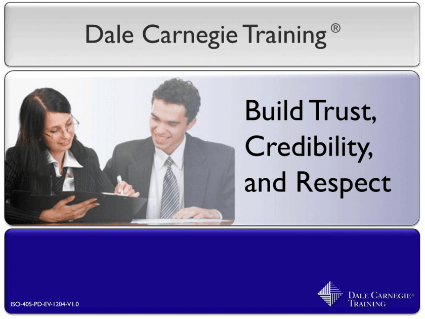 training Build Trust, Credibility, Respect