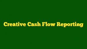 training Creative Cash Flow Reporting