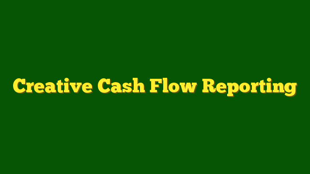 training Creative Cash Flow Reporting