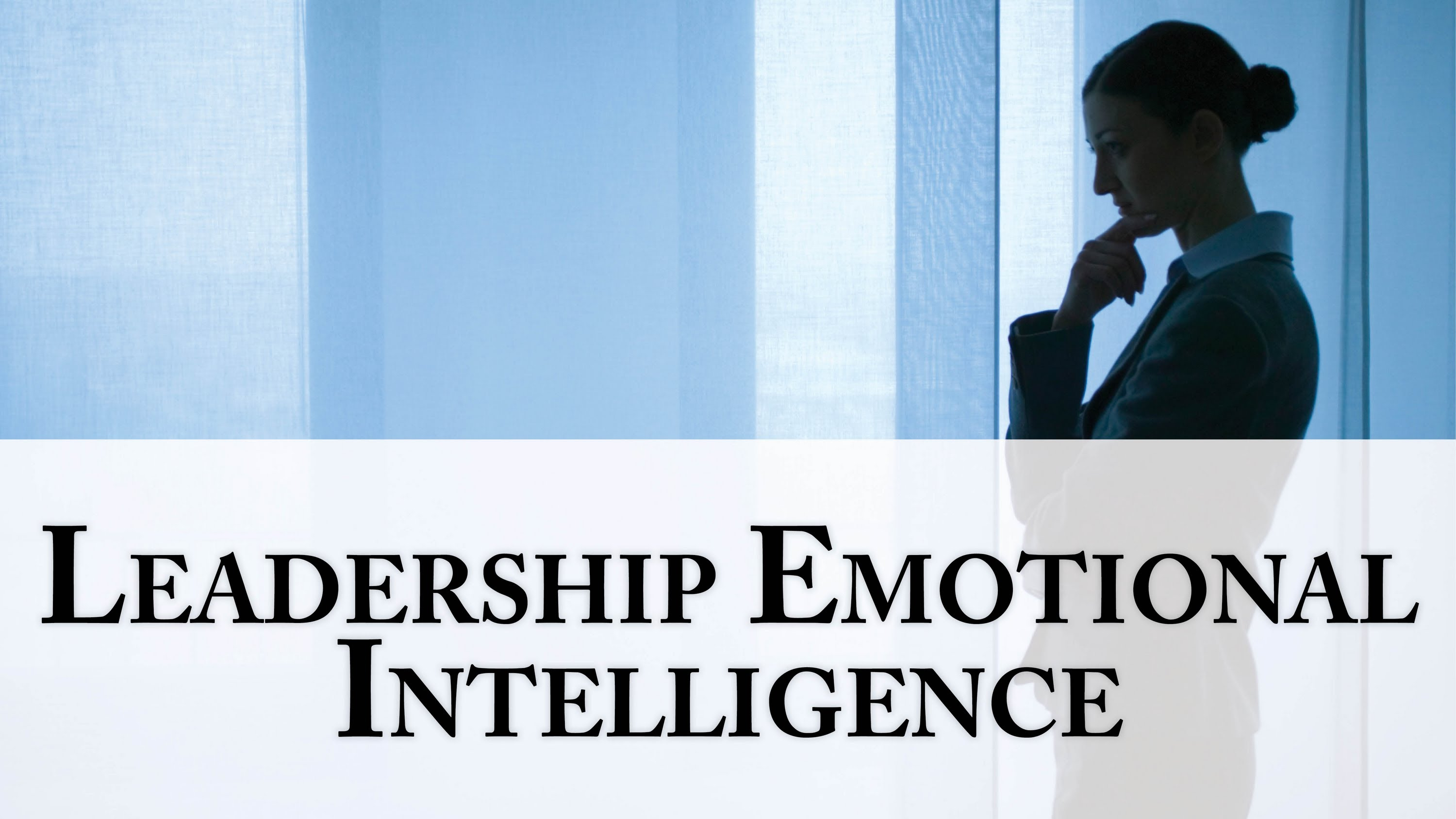 training Emotional Intelligence For Leadership