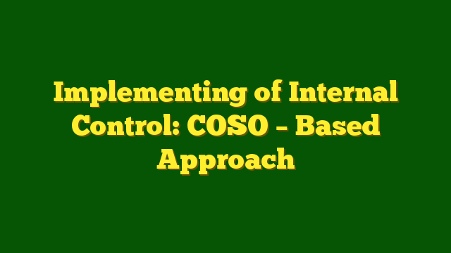 pelatihan Evaluating Internal Control: Coso-Based Approach