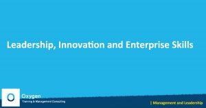 training Leadership, Innovation and Enterprise Skills Training