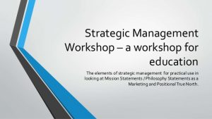 training Practical Strategic Management